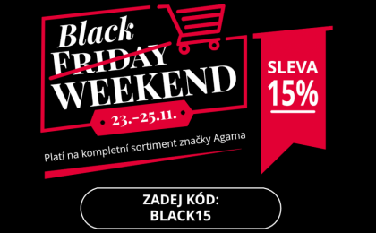 Black Weekend v Agamě